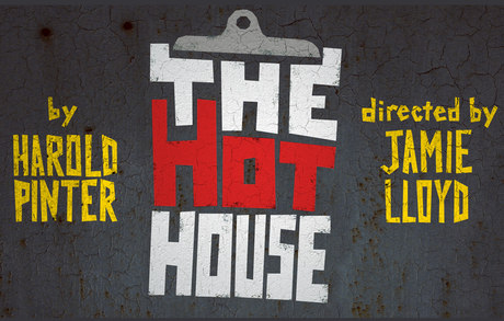 The Hothouse directed by Jamie Lloyd.