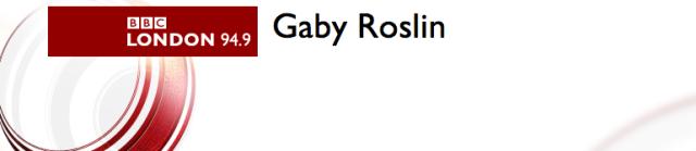 Gaby Roslin - BBC London 94.9